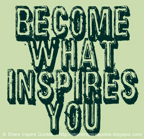 Inspires You