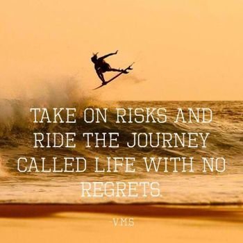 ride-journey-life-no-regrets-quotes-sayings-pictures